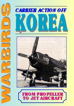 Carrier Action Off Korea: From Propeller to Jet Aircraft (DVD)