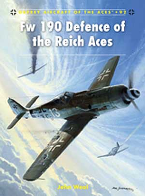 Fw 190 Defence of the Reich Aces, Osprey Publishing Item Number OSPACE92