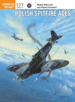 Polish Spitfire Aces, Osprey Publishing Item Number OSPACE127
