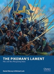The Pikemans Lament - Pike and Shot Wargaming Rules