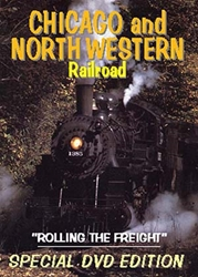 "Chicago and North Western Railroad, ""Rolling the Freight"" (DVD), Non-Fiction Video Aviation DVDs Item Number DV414"