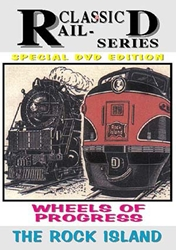 "Wheels of Progress ""The Rock Island: (DVD), Non-Fiction Video Aviation DVDs Item Number DV433"