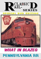 What In Blazes Pennsylvania RR (DVD), Non-Fiction Video Aviation DVDs Item Number DV444