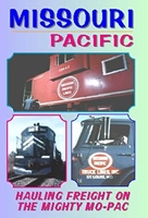 Missouri Pacific Hauling Freight On The Mighty MO-PAC (DVD), Non-Fiction Video Aviation DVDs Item Number DV459