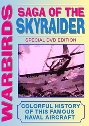 Saga Of The Skyraider (DVD), Non-Fiction Video Aviation DVDs Item Number DV852