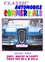 Classic Automobile Commercials, Volume Three: Zany, Wacky & Campy From The 50's & 60's! (DVD), Non-Fiction Video Aviation DVDs Item Number DV899