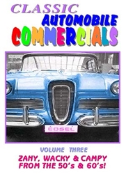 Classic Automobile Commercials, Volume Three: Zany, Wacky & Campy From The 50s & 60s! (DVD), Non-Fiction Video Aviation DVDs Item Number DV899