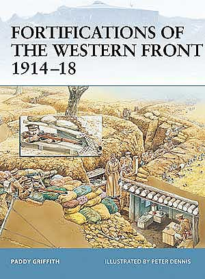 Fortifications Of The Western Front 1914-18, Osprey Publishing Item Number OSPFOR24