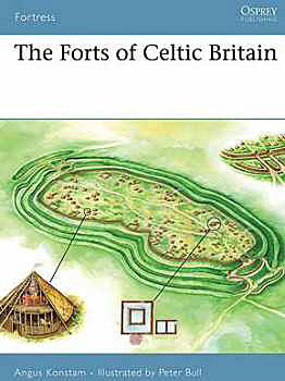 The Forts Of Celtic Britain, Osprey Publishing Item Number OSPFOR50