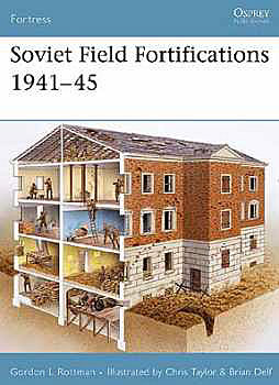 Soviet Field Fortifications 1941-1945, Osprey Publishing Item Number OSPFOR62
