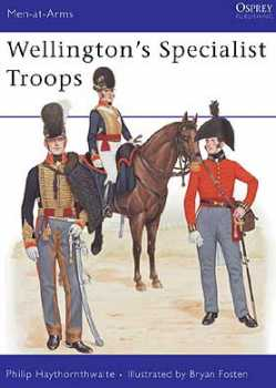 Wellingtons Specialist Troops, Osprey Publishing Item Number OSPMAA204