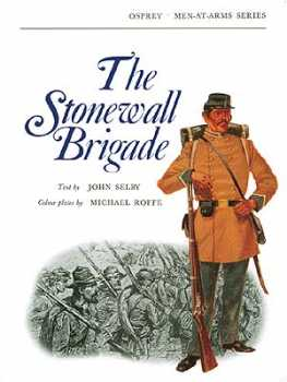 The Stonewall Brigade, Osprey Publishing Item Number OSPMAA30