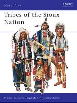 Tribes Of The Sioux Nation, Osprey Publishing Item Number OSPMAA344
