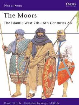 The Moors, Osprey Publishing Item Number OSPMAA348