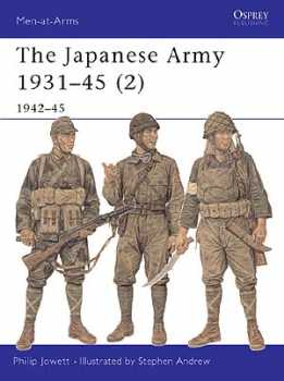 The Japanese Army (2) 1931-45, Osprey Publishing Item Number OSPMAA369