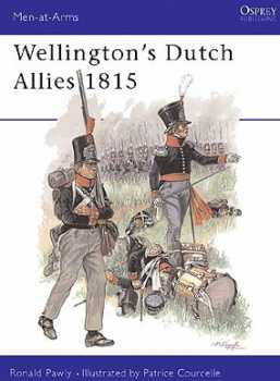 Wellingtons Dutch Allies 1815, Osprey Publishing Item Number OSPMAA371