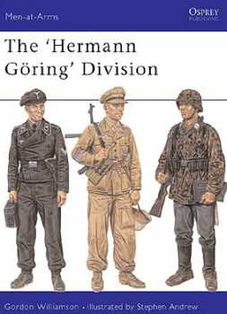 The Hermann Goring Division, Osprey Publishing Item Number OSPMAA385
