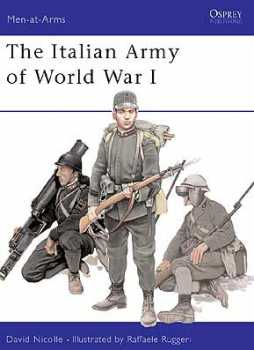 The Italian Army Of WW I, Osprey Publishing Item Number OSPMAA387