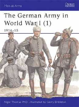 The German Army WW I (1) 1914-15, Osprey Publishing Item Number OSPMAA394