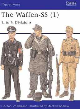 The Waffen SS, (1) 1st To 5th Div., Osprey Publishing Item Number OSPMAA401