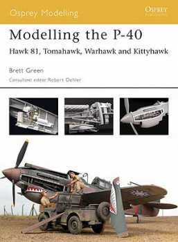 Modelling The P-40 Warhawk, Osprey Publishing Item Number OSPMOD15