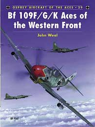 Bf 109 F/G/K Aces of the Western Front, Osprey Publishing Item Number OSPACE29