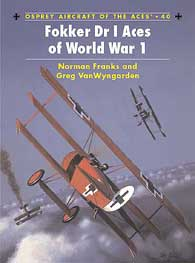 Fokker Dr.1 Aces Of WW I, Osprey Publishing Item Number OSPACE40