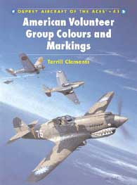 American Volunteers Group Colours and Markings, Osprey Publishing Item Number OSPACE41