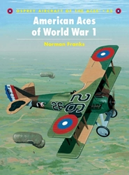 American Aces Of Ww-I, Osprey Publishing Item Number OSPACE42
