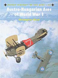 Austro-Hungarian Aces Of WW I, Osprey Publishing Item Number OSPACE46