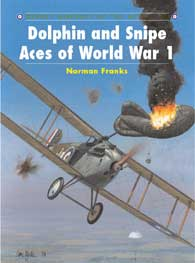 Dolphin & Snipe Aces Of WW I, Osprey Publishing Item Number OSPACE48