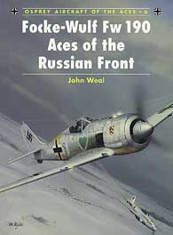 Focke Wulf Fw-190 Aces of the Russian Front, Osprey Publishing Item Number OSPACE6