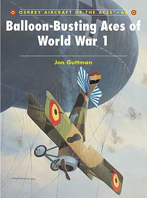 Balloon-Busting Aces of World War 1, Osprey Publishing Item Number OSPACE66