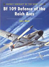 Bf-109 Defence Of The Reich Aces, Osprey Publishing Item Number OSPACE68