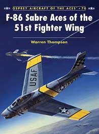 F-86 Sabre Aces 51st Fg, Osprey Publishing Item Number OSPACE70