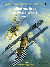 Albatros Aces Of WW I Pt2, Osprey Publishing Item Number OSPACE77