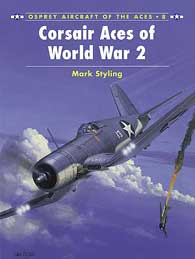 Corsair Aces of WW II, Osprey Publishing Item Number OSPACE8