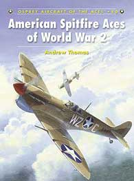 American Spitfire Aces of WW II, Osprey Publishing Item Number OSPACE80
