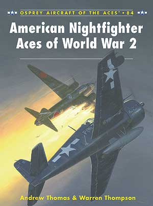 American Nightfighter Aces Of World War 2, Osprey Publishing Item Number OSPACE84
