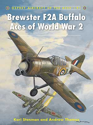 Brewster F2a Buffalo Aces of WW II, Osprey Publishing Item Number OSPACE91