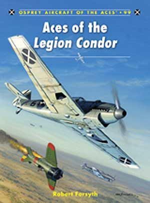 Aces of the Legion Condor, Osprey Publishing Item Number OSPACE99