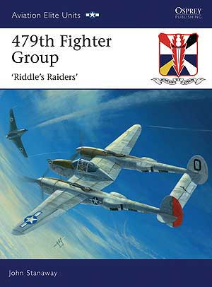 479th Fighter Group Riddles Raiders, Osprey Publishing Item Number OSPAEU32