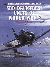 Sbd Dauntless Units Of WW II, Osprey Publishing Item Number OSPCOM10