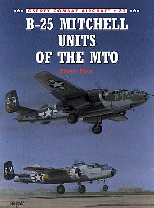 B-25 Mitchell Units Of The Mto, Osprey Publishing Item Number OSPCOM32