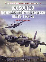 Mosquito Bomber/Fighter 1942-45, Osprey Publishing Item Number OSPCOM4