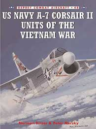 Us Navy A-7 Corsair II Of Vietnam War, Osprey Publishing Item Number OSPCOM48