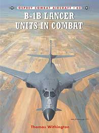 B-1b Lancer Units In Combat, Osprey Publishing Item Number OSPCOM60
