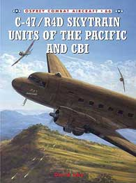 C-47/R4d Units Of Pacific & CBI, Osprey Publishing Item Number OSPCOM66