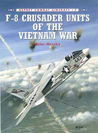 F-8 Crusader Units Of Vietnam, Osprey Publishing Item Number OSPCOM7