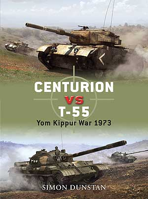 Centurion Vs T-55 Yom Kippur War 1973, Osprey Publishing Item Number OSPDUE21